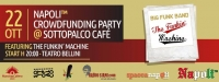 Crowdfunding Party | The Funkin' Machine Live @ Sottopalco Caffè letterario - Teatro Bellini