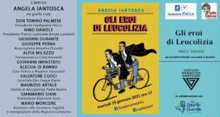 """""""Gli eroi di Leucolizia""""- presentazione del volume in live straming"""